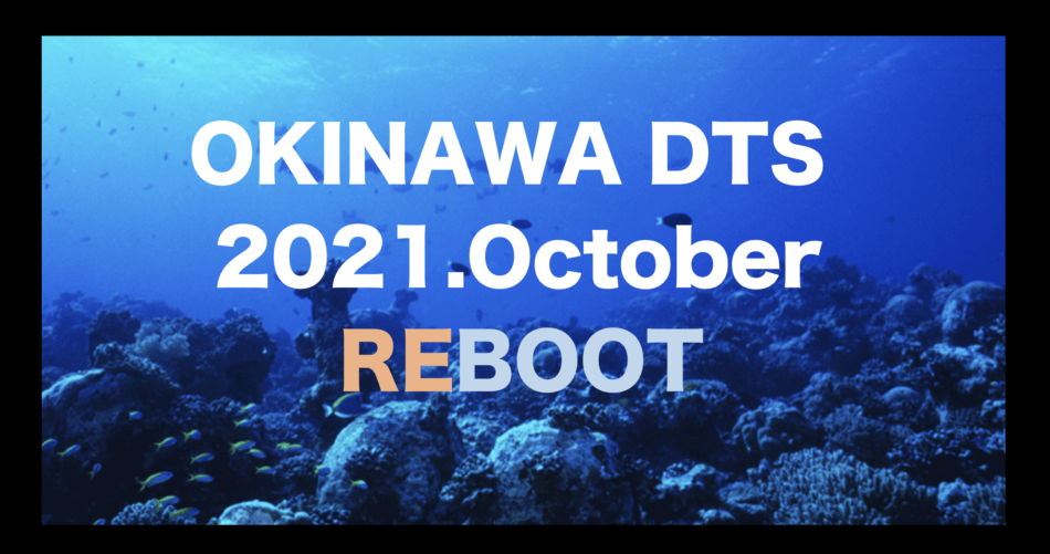 Okinawa DTS Reboot